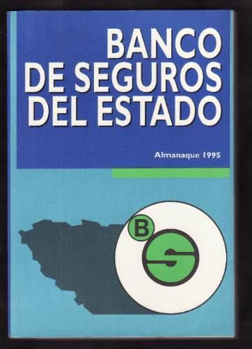 almanaque del banco de seguro del estado 1995