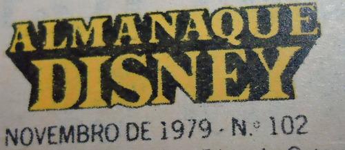 almanaque disney - nº 102 - ano 9 - novembro 1979