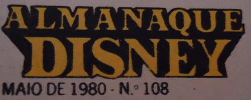 almanaque disney - nº 108 - ano 10 - maio 1980