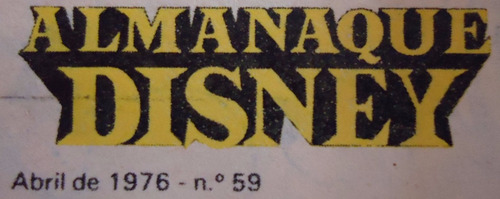 almanaque disney - nº 59 - ano 6 - abril 1976