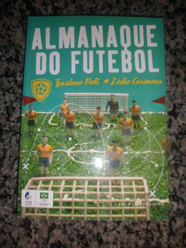 almanaque do futebol - ledio carmona, gustavo poli