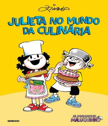 almanaque maluquinho - julieta no mundo da culinaria - 02 ed