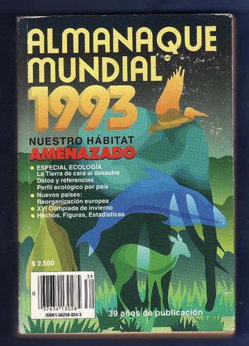 almanaque mundial - 1993 - nuestro habitat amenazado