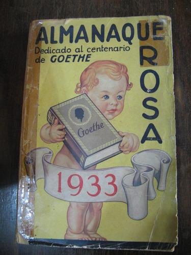 almanaque rosa dedicado al centenario de goethe. año 1933
