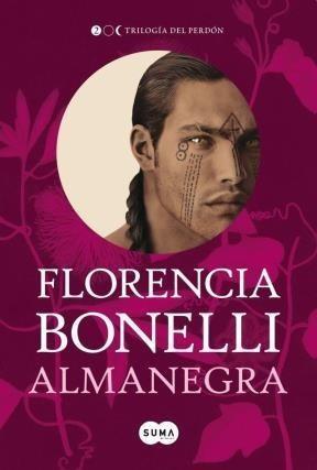 almanegra trilogia del perdon 2 de bonelli florencia suma de