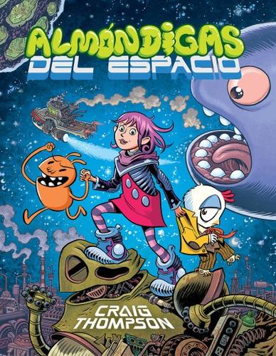 alm¿ndigas del espacio(libro infantil y juvenil)
