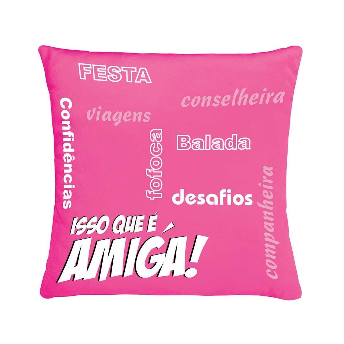 Almofada De Pelúcia Frase Isso Que é Amiga Pink R 4590 Em