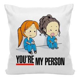 Almofada Greys Anatomy You're My Person  #3