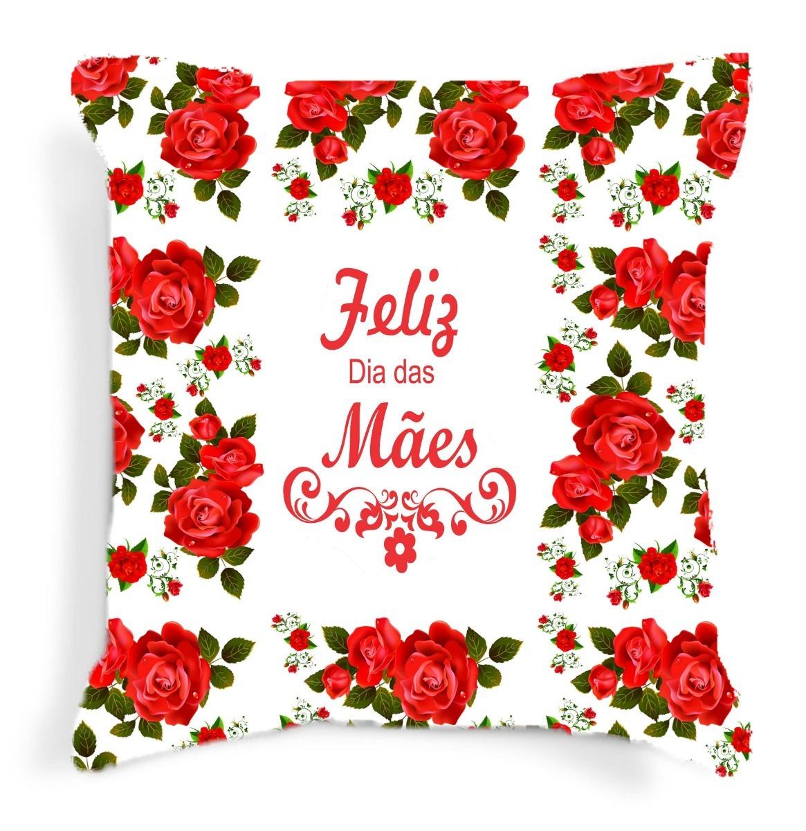 9afb14d060ee24 Almofada Para As Mães Feliz Dia Das Mães Rosas Vermelhas