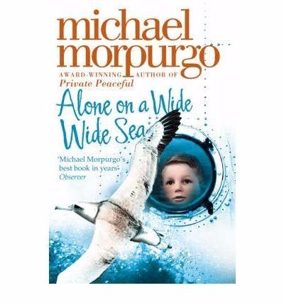 alone on a wide wide sea - michael morpurgo - harper collins