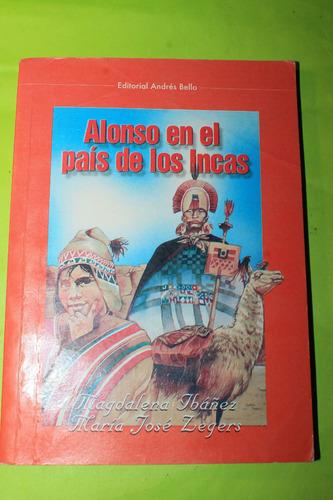 alonso en el pais de los incas  magdalena ibañez