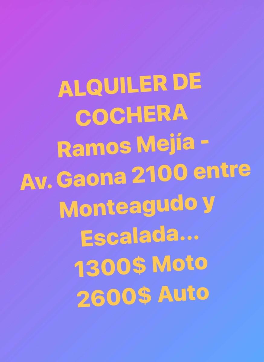 alquiler cochera ramos mejía $1300 moto- $2600 auto
