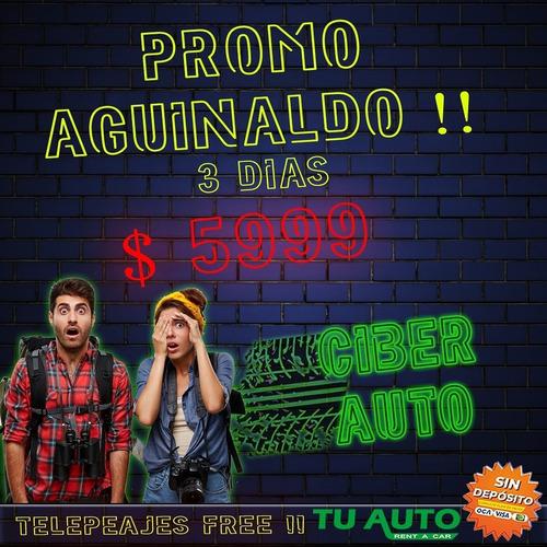 alquiler de auto sin deposito / hoy $ 5.999 + tag peaje free