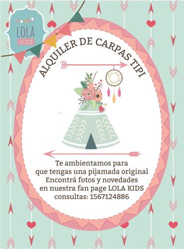 alquiler de carpas tipi  para pijamada san isidro zona norte