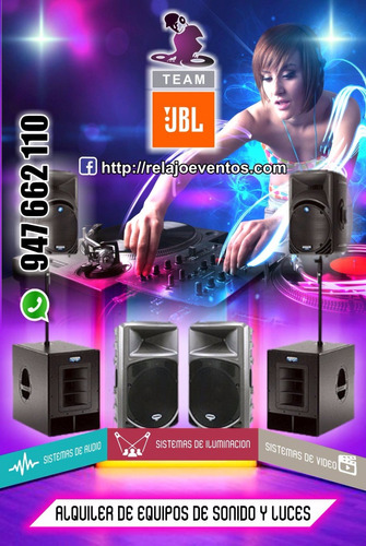 alquiler de equipos de sonido  dj y luces
