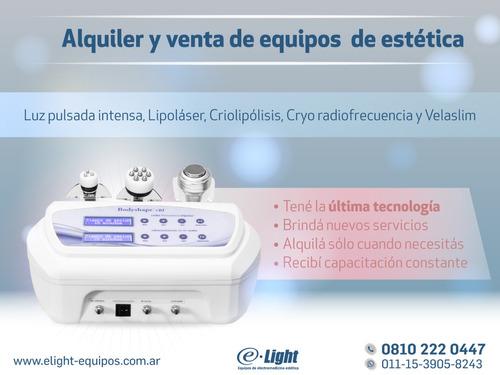 alquiler de equipos -luz pulasada-lipolaser-cryolipolisis