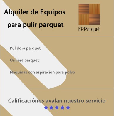 alquiler de pulidora para pisos de madera o parquet