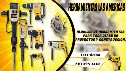 alquiler de todo tipo de taladro y herramientas