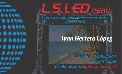 alquiler pantallas led p5 ,p6 , luces , sonido , video prof.