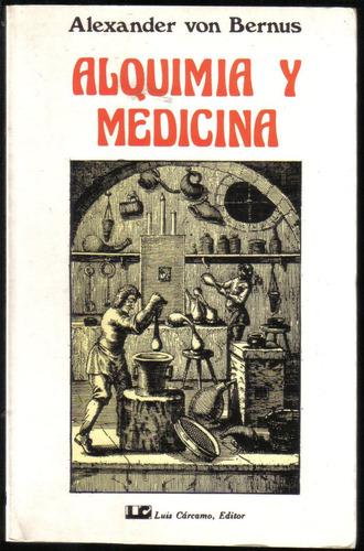 alquimia y medicina, de alexander von bernus