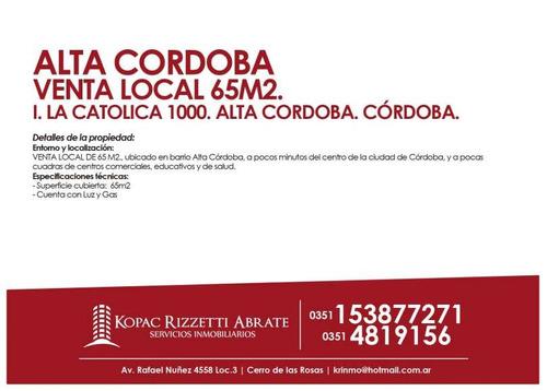 alta cordoba (isabel la catolica 1000) - venta local 65m2.