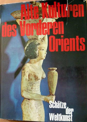 alte kulturen vorderen orients alemán arqueología no envio
