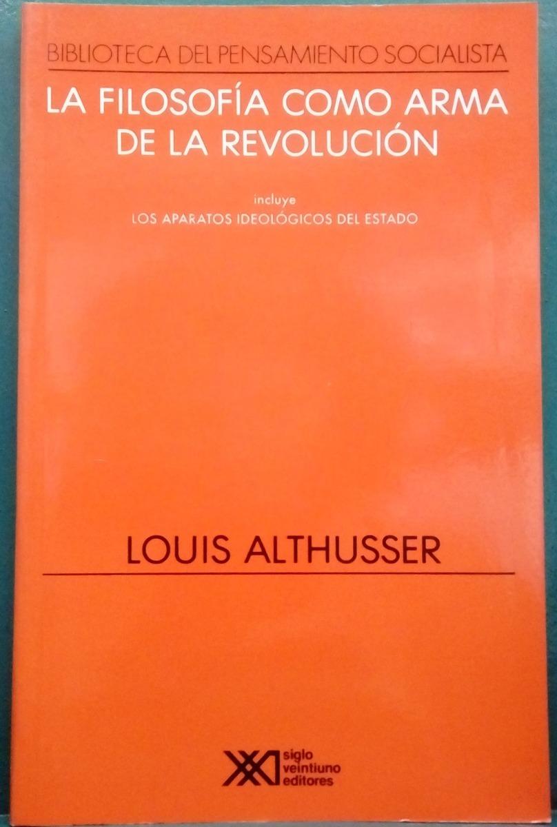 Características. Título del libro La filosofía como arma para la revolución  ...