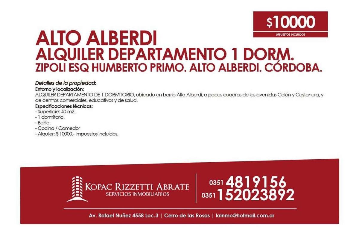 alto alberdi (zipoli esq humberto primo) - alquiler departamento 1 d.