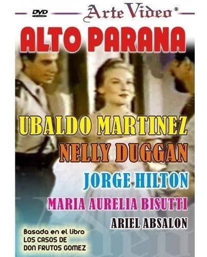 alto parana - ubaldo martinez - dvd original