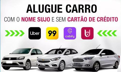 aluguel de carros para uber/aprovação rápida/sem burocracias