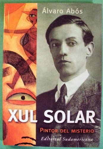 alvaro abos - xul solar pintor del misterio