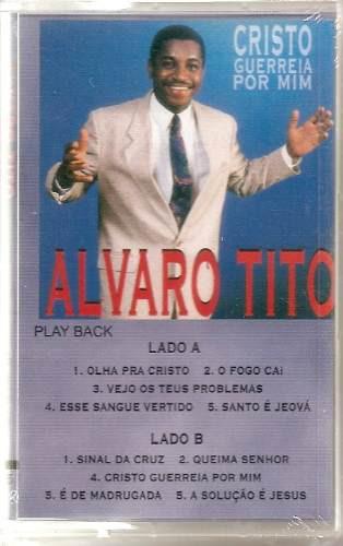 alvaro tito - cristo guerreia por mim - k7 playback - mk
