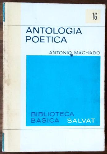 a.machado antología poética biblioteca básica salvat n°16