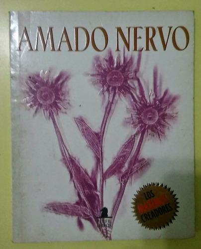 amado nervo. antología