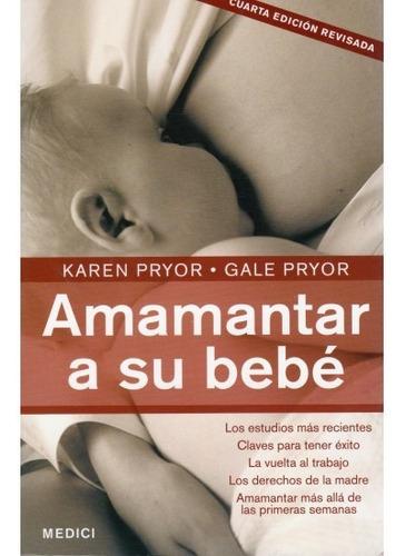amamantar a su bebe(libro anatomía y fisiología)