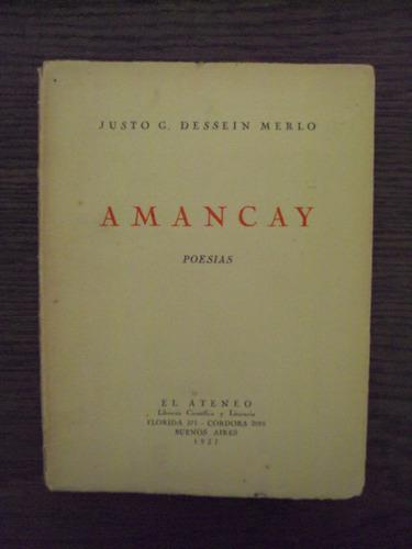 amancay - justo g. dassein merlo - el ateneo