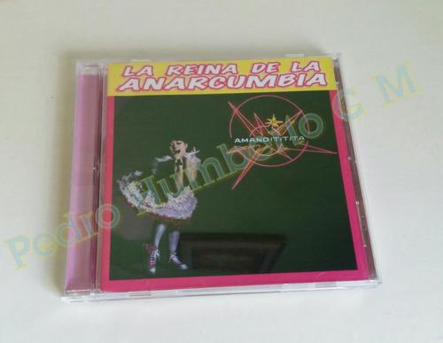 amandititita la reina de la anarcumbia cd