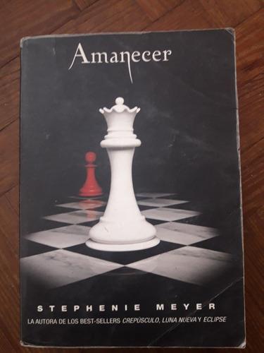 amanecer - stephenie meyer libro saga crepúsculo oferta