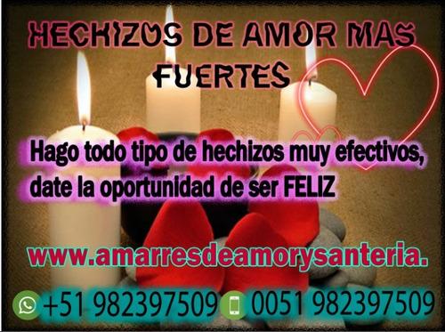 amarres amor, unión parejas. servicio efectivo en 24 hras