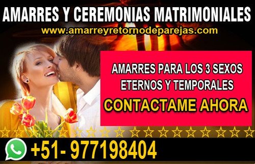 amarres de amor, ceremonias matrimoniales solo en 72 horas