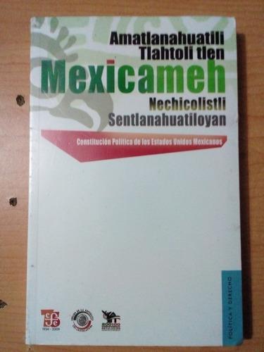 amatlanahuatili tlahtoli tlen mexicameh nechicolistl