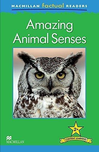 amazing animal sense - macmillan factual readers level 2