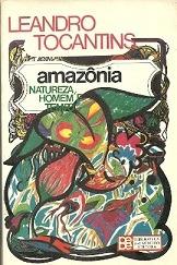 amazônia natureza, homem e tempo leandro tocantins