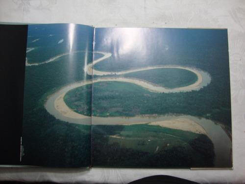 amazônia olhos de satélite banco real liana john raro ***bib