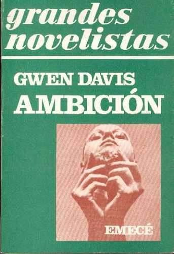ambición de gwen davis