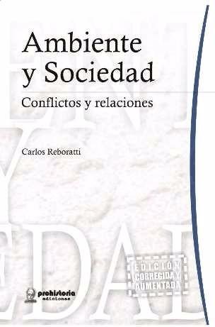 ambiente y sociedad. conflictos y relaciones - c. reboratti