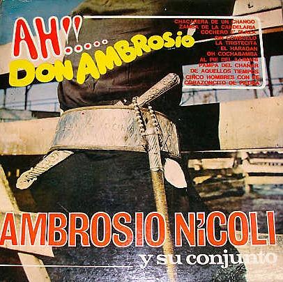ambrosio nicoli y su conjunto           ah!!... don ambrosio