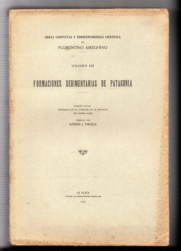ameghino. obras completas y correspondencia científica xiii