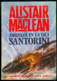 amenaza en la isla santorini, alistair maclean.