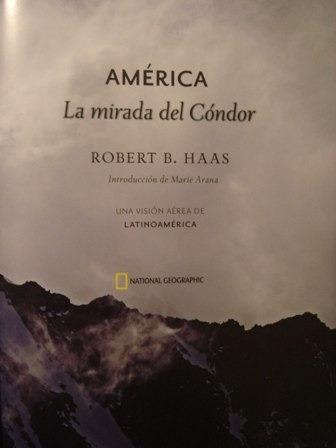 américa la mirada del cóndor - robert haas